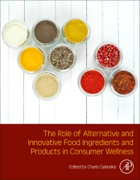 Cover image for The Role of Alternative and Innovative Food Ingredients and Products in Consumer Wellness