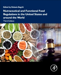Nutraceutical and Functional Food Regulations in the United States and around the World - 3rd Edition - ISBN: 9780128164679