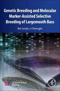 Cover image for Genetic Breeding and Molecular Marker-Assisted Selective Breeding of Largemouth Bass