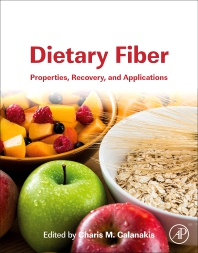 Dietary Fiber: Properties, Recovery, and Applications - 1st Edition - ISBN: 9780128164952, 9780128164969