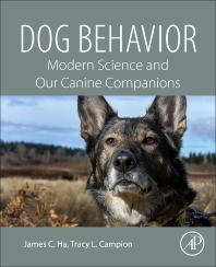 Dog Behavior - 1st Edition - ISBN: 9780128164983, 9780128167465