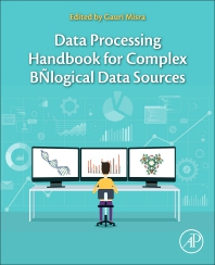 Cover image for Data Processing Handbook for Complex Biological Data Sources