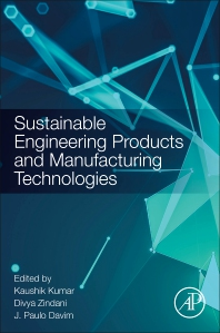 Cover image for Sustainable Engineering Products and Manufacturing Technologies