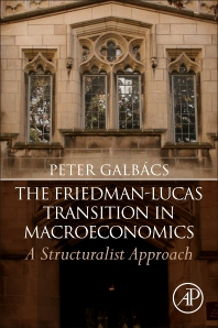 Cover image for The Friedman-Lucas Transition in Macroeconomics