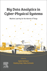 Cover image for Big Data Analytics for Cyber-Physical Systems