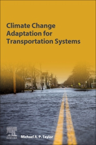 Climate Change Adaptation for Transportation Systems - 1st Edition - ISBN: 9780128166383, 9780128166475