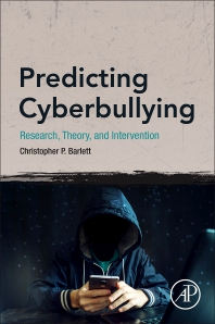 Predicting Cyberbullying - 1st Edition - ISBN: 9780128166536, 9780128166550