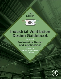 Industrial Ventilation Design Guidebook - 2nd Edition - ISBN: 9780128166734, 9780128167793