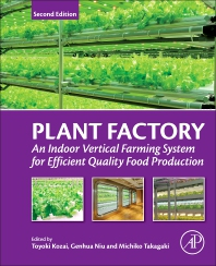 Plant Factory - 2nd Edition - ISBN: 9780128166918, 9780128166925