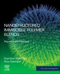 Nanostructured Immiscible Polymer Blends - 1st Edition - ISBN: 9780128167076, 9780128168783