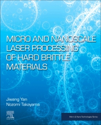 Cover image for Micro and Nanoscale Laser Processing of Hard Brittle Materials