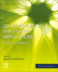 2D Nanomaterials for Energy Applications - 1st Edition - ISBN: 9780128167236, 9780128168899