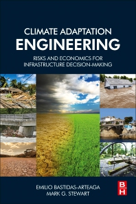 Climate Adaptation Engineering - 1st Edition - ISBN: 9780128167823, 9780128168400