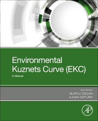 Environmental Kuznets Curve (EKC) - 1st Edition - ISBN: 9780128167977, 9780128167960