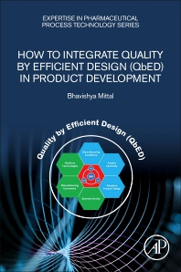 How to Integrate Quality by Efficient Design (QbED) in Product Development - 1st Edition - ISBN: 9780128168134, 9780128173046