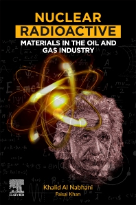 Cover image for Nuclear Radioactive Materials in the Oil and Gas Industry