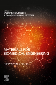 Cover image for Materials for Biomedical Engineering: Biopolymer Fibers