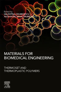 Cover image for Materials for Biomedical Engineering: Thermoset and Thermoplastic Polymers