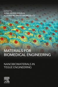 Cover image for Materials for Biomedical Engineering: Nanobiomaterials in Tissue Engineering
