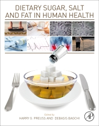 Dietary Sugar, Salt and Fat in Human Health - 1st Edition - ISBN: 9780128169186