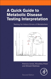 Cover image for A Quick Guide to Metabolic Disease Testing Interpretation