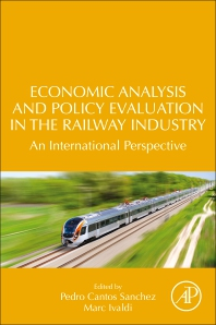 Cover image for Economic Analysis and Policy Evaluation in the Railway Industry