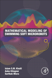 Cover image for Mathematical Modeling of Swimming Soft Microrobots