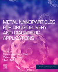 Cover image for Metal Nanoparticles for Drug Delivery and Diagnostic Applications