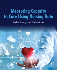 Cover image for Measuring Capacity to Care Using Nursing Data