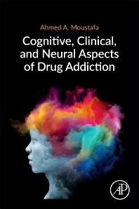 Cover image for Cognitive, Clinical, and Neural Aspects of Drug Addiction