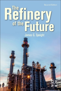 Cover image for The Refinery of the Future