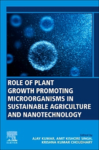 Cover image for Role of Plant Growth Promoting Microorganisms in Sustainable Agriculture and Nanotechnology