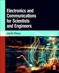 Cover image for Electronics and Communications for Scientists and Engineers