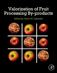Valorization of Fruit Processing By-products - 1st Edition - ISBN: 9780128171066, 9780128173732