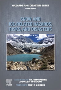 Snow and Ice-Related Hazards, Risks, and Disasters - 2nd Edition - ISBN: 9780128171295, 9780128171301