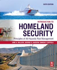 Introduction to Homeland Security - 6th Edition - ISBN: 9780128171370