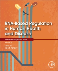 RNA-Based Regulation in Human Health and Disease - 1st Edition - ISBN: 9780128171936