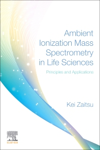 Cover image for Ambient Ionization Mass Spectrometry in Life Sciences