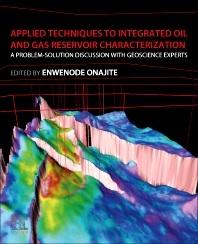 Cover image for Applied Techniques to Integrated Oil and Gas Reservoir Characterization