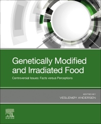 Genetically Modified and Irradiated Food - 1st Edition - ISBN: 9780128172407