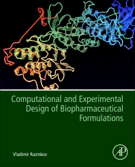Cover image for Computational and Experimental Design of Biopharmaceutical Formulations