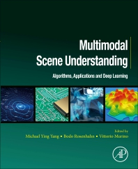 Multimodal Scene Understanding - 1st Edition - ISBN: 9780128173589