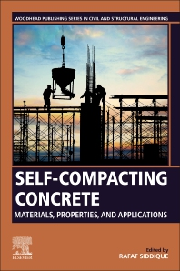 Cover image for Self-Compacting Concrete: Materials, Properties and Applications