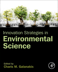 Innovation Strategies in Environmental Science - 1st Edition - ISBN: 9780128173824, 9780128173831