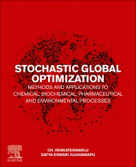 Cover image for Stochastic Global Optimization Methods and Applications to Chemical, Biochemical, Pharmaceutical and Environmental Processes