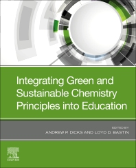 Cover image for Integrating Green and Sustainable Chemistry Principles into Education