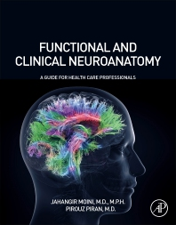 Cover image for Functional and Clinical Neuroanatomy