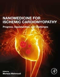 Nanomedicine for Ischemic Cardiomyopathy - 1st Edition - ISBN: 9780128174340