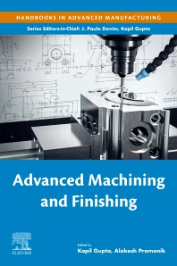 Advanced Machining and Finishing - 1st Edition - ISBN: 9780128174524, 9780128174531