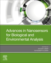 Advances in Nanosensors for Biological and Environmental Analysis - 1st Edition - ISBN: 9780128174562
